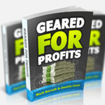 Geared for Profits Honest Review + Hot Bonus