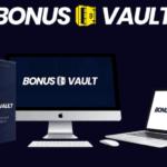Bonus Vault Review + Mega Bonus