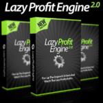 Lazy Profit Engine 2.0 Review + Super Bonus