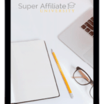 Super Affiliate University – Proven Way to Get to $5,000 per Month Online
